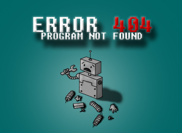 Error 404: Program not Found